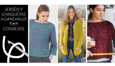 ¿Cómo hacer jerséis a crochet? Consejos sobre lanas, ganchillos, tallas, muestras, acabados, tintadas…